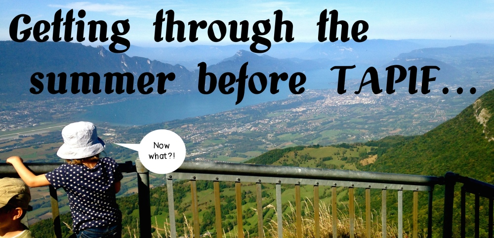 The Waiting Game: making it through the long summer before TAPIF (4/4)